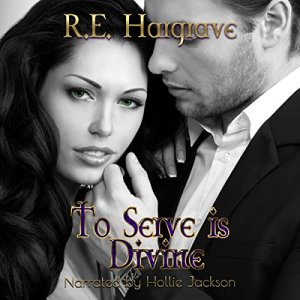 To Serve Is Divine Audiobook By R. E. Hargrave cover art