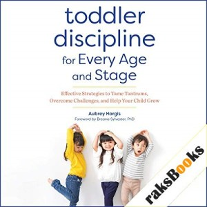 Toddler Discipline for Every Age and Stage Audiobook By Aubrey Hargis cover art
