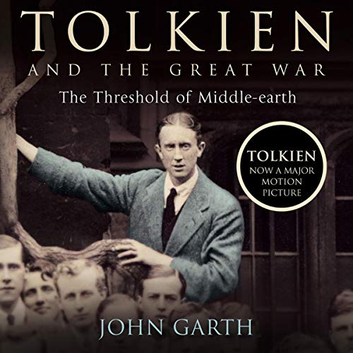 Tolkien and the Great War Audiobook By John Garth cover art