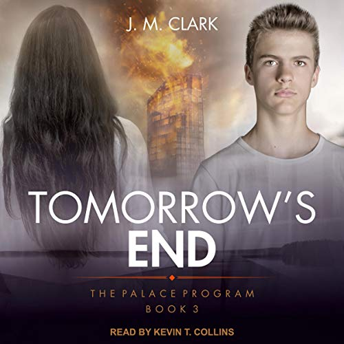 Tomorrow's End Audiobook By J.M. Clark cover art
