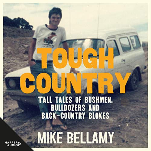 Tough Country Audiobook By Mike Bellamy cover art