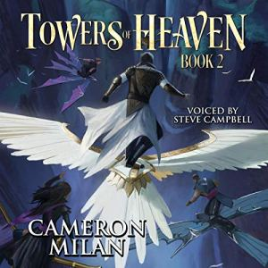 Towers of Heaven Audiobook By Cameron Milan cover art