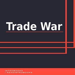 Trade War Audiobook By IntroBooks cover art