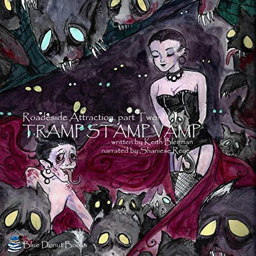 Tramp Stamp Vamp Audiobook By Keith Blenman cover art