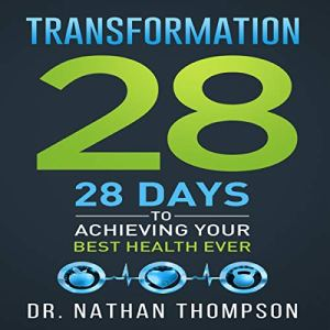 Transformation 28 Audiobook By Dr. Nathan Thompson cover art