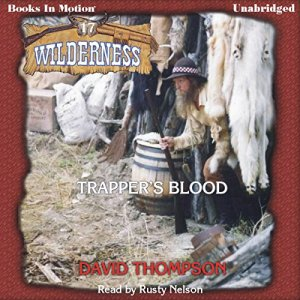 Trapper's Blood Audiobook By David Thompson cover art