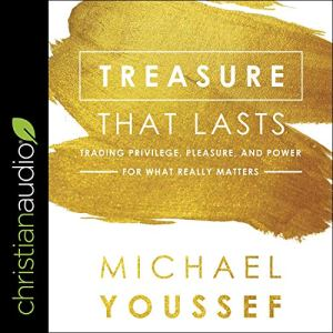 Treasure That Lasts Audiobook By Michael Youssef cover art