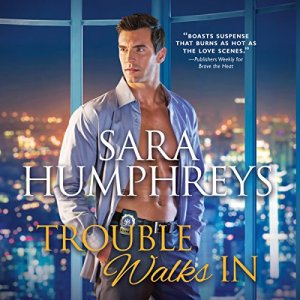 Trouble Walks In Audiobook By Sara Humphreys cover art