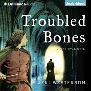 Troubled Bones Audiobook By Jeri Westerson cover art
