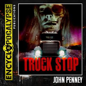 Truck Stop Audiobook By John Penney cover art