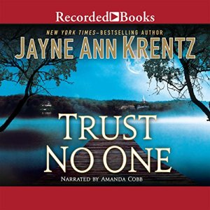 Trust No One Audiobook By Jayne Ann Krentz cover art