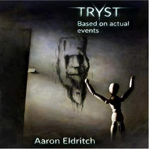 Tryst Audiobook By Aaron Eldritch cover art