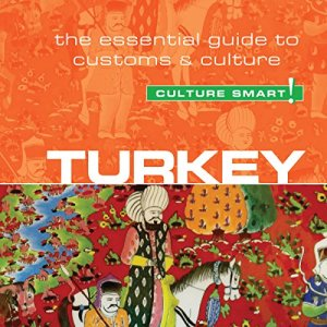 Turkey - Culture Smart! Audiobook By Charlotte McPherson cover art