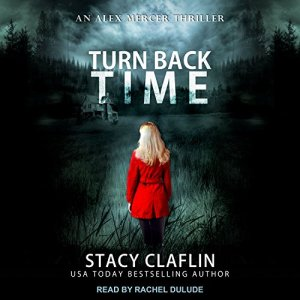 Turn Back Time Audiobook By Stacy Claflin cover art