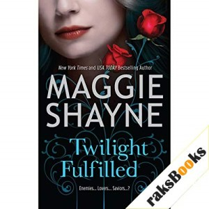 Twilight Fulfilled Audiobook By Maggie Shayne cover art