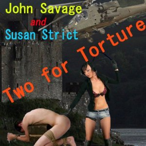 Two for Torture Audiobook By Susan Strict, John Savage cover art
