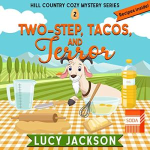 Two-Step, Tacos, and Terror Audiobook By Lucy Jackson cover art