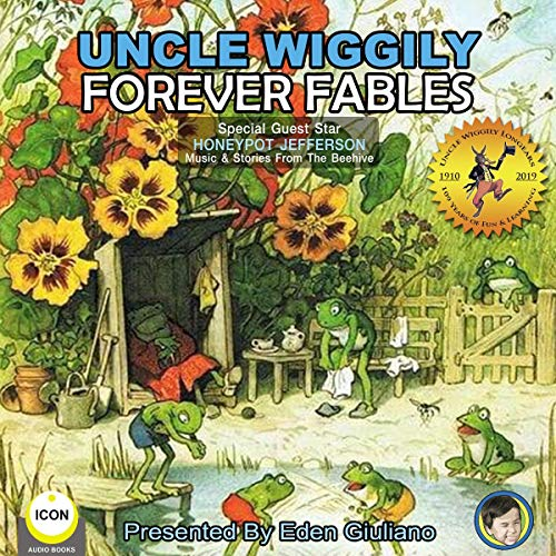 Uncle Wiggily Forever Fables Audiobook By Howard R. Garis cover art