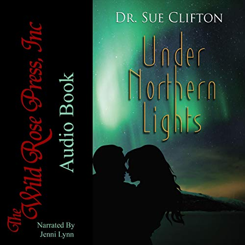 Under Northern Lights  Audiobook By Dr. Sue Clifton cover art