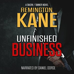 Unfinished Business Audiobook By Remington Kane cover art