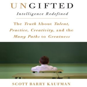 Ungifted Audiobook By Scott Barry Kaufman cover art