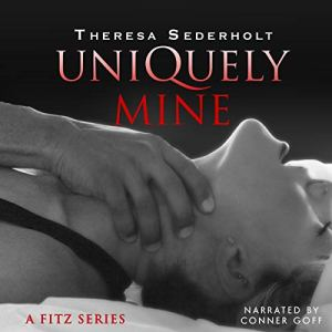 Uniquely Mine Audiobook By Theresa Sederholt cover art