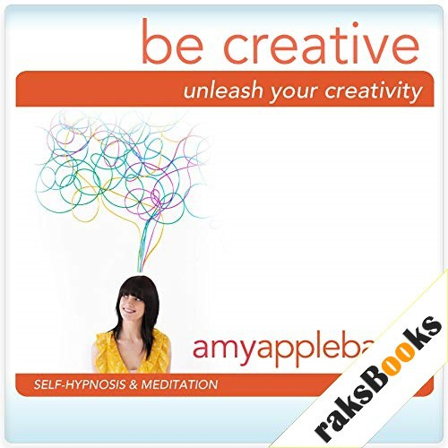 Unleash Your Creativity Audiobook By Amy Applebaum Hypnosis cover art