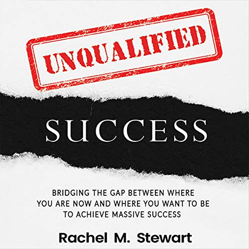 Unqualified Success Audiobook By Rachel Stewart cover art