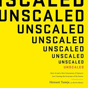 Unscaled Audiobook By Hemant Taneja, Kevin Maney cover art
