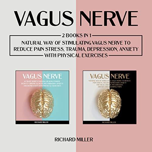 Vagus Nerve Audiobook By Richard Miller cover art