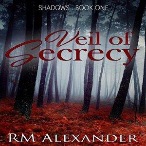 Veil of Secrecy Audiobook By RM Alexander cover art