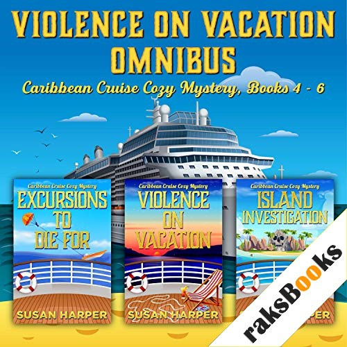 Violence on Vacation Omnibus Audiobook By Susan Harper cover art