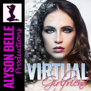 Virtual Girlfriend Audiobook By Alyson Belle cover art