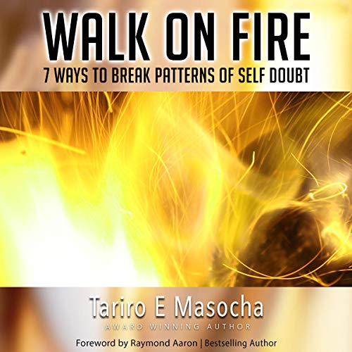 Walk on Fire Audiobook By Tariro E. Masocha cover art