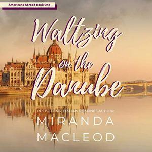 Waltzing on the Danube Audiobook By Miranda MacLeod cover art