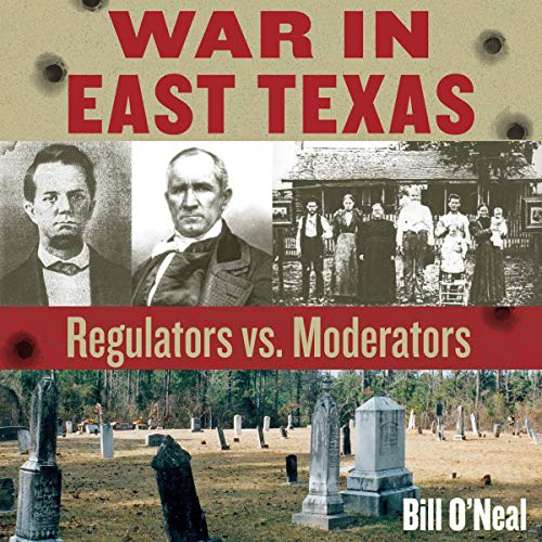 War in East Texas Audiobook By Bill O'Neal cover art