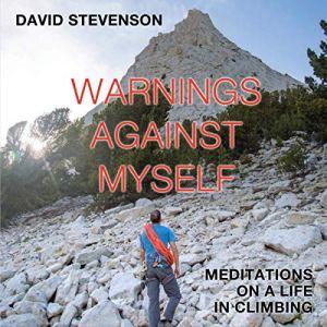 Warnings Against Myself Audiobook By David Stevenson cover art