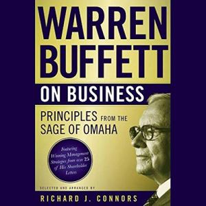Warren Buffett on Business Audiobook By Richard J. Connors cover art