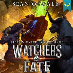 Watcher's Fate Audiobook By Sean Oswald cover art