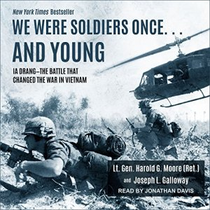 We Were Soldiers Once... and Young Audiobook By Harold G. Moore, Joseph L. Galloway cover art