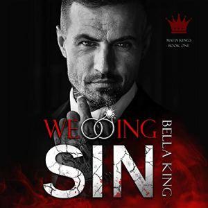 Wedding Sin: A Dark Mafia Romance Audiobook By Bella King cover art