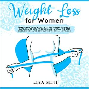 Weight Loss for Women Audiobook By Lisa Mini cover art