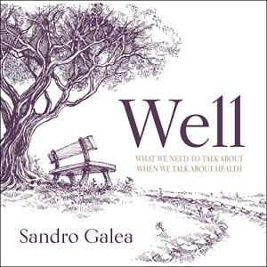 Well Audiobook By Sandro Galea cover art