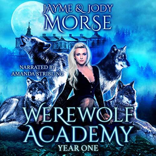 Werewolf Academy Audiobook By Jayme Morse, Jody Morse cover art