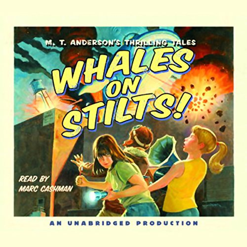 Whales on Stilts! Audiobook By M.T. Anderson cover art