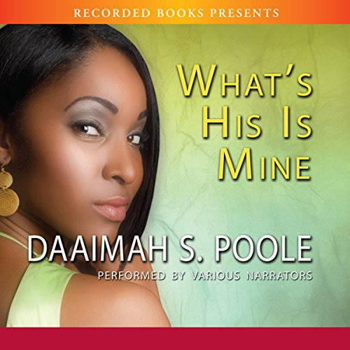 What's His Is Mine Audiobook By Daaimah Poole cover art