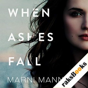 When Ashes Fall Audiobook By Marni Mann cover art