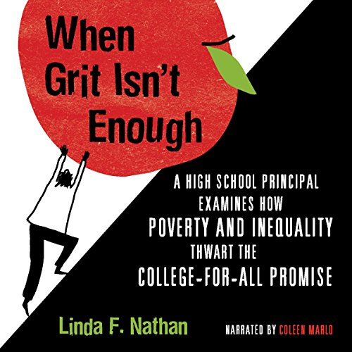 When Grit Isn't Enough Audiobook By Linda F. Nathan cover art