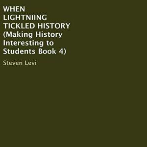 When Lightning Tickled History Audiobook By Steven C. Levi cover art