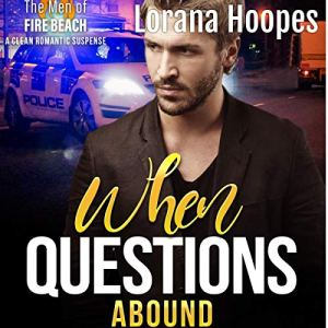 When Questions Abound: A Lost Memories Companion Short Story Audiobook By Lorana Hoopes cover art